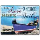 Plechová cedule loď - Let Love be your anchor and hope be your sail